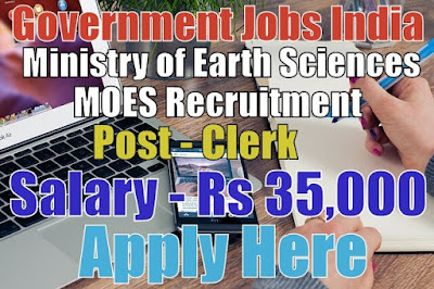 Ministry of Earth Sciences MOES Recruitment 2017