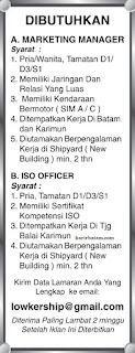 Lowkership Marketing Manager dan ISO Officer Batam