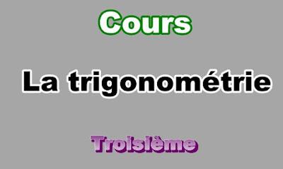 Cours de Trigonométrie 3eme en PDF