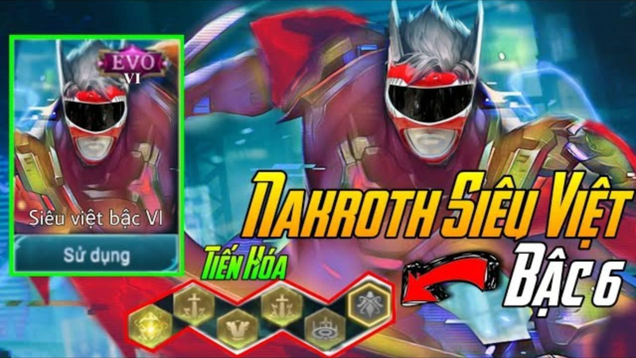 Mod Skin Nakroth Siêu Việt bậc 6   Liên Quân Mobile - GameMod Top