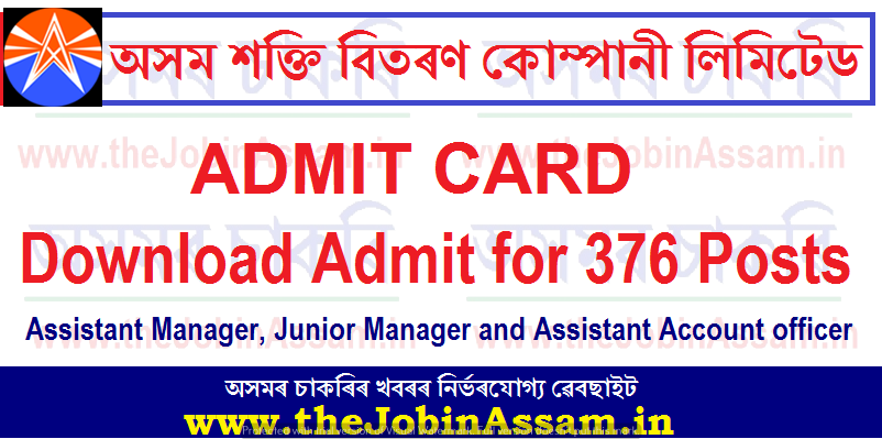 APDCL Admit Card 2021: Download Admit for 376 AM, JM and AAO Posts