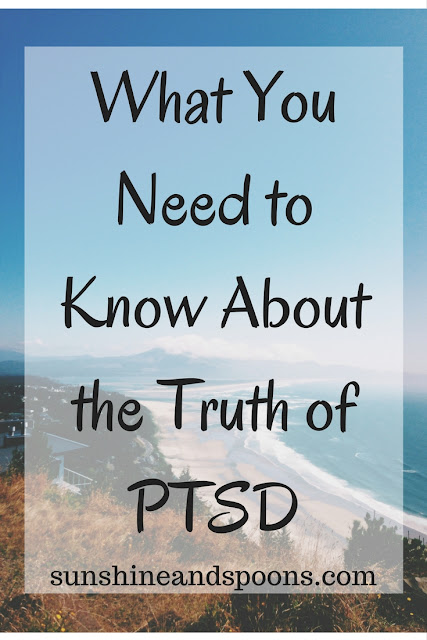 What You Need to Know About the Truth of PTSD from Sunshine and Spoons