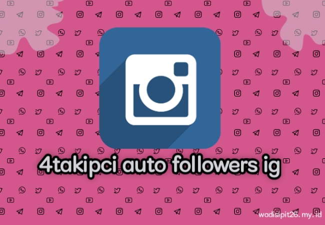 4takipci auto followers instagram gratis