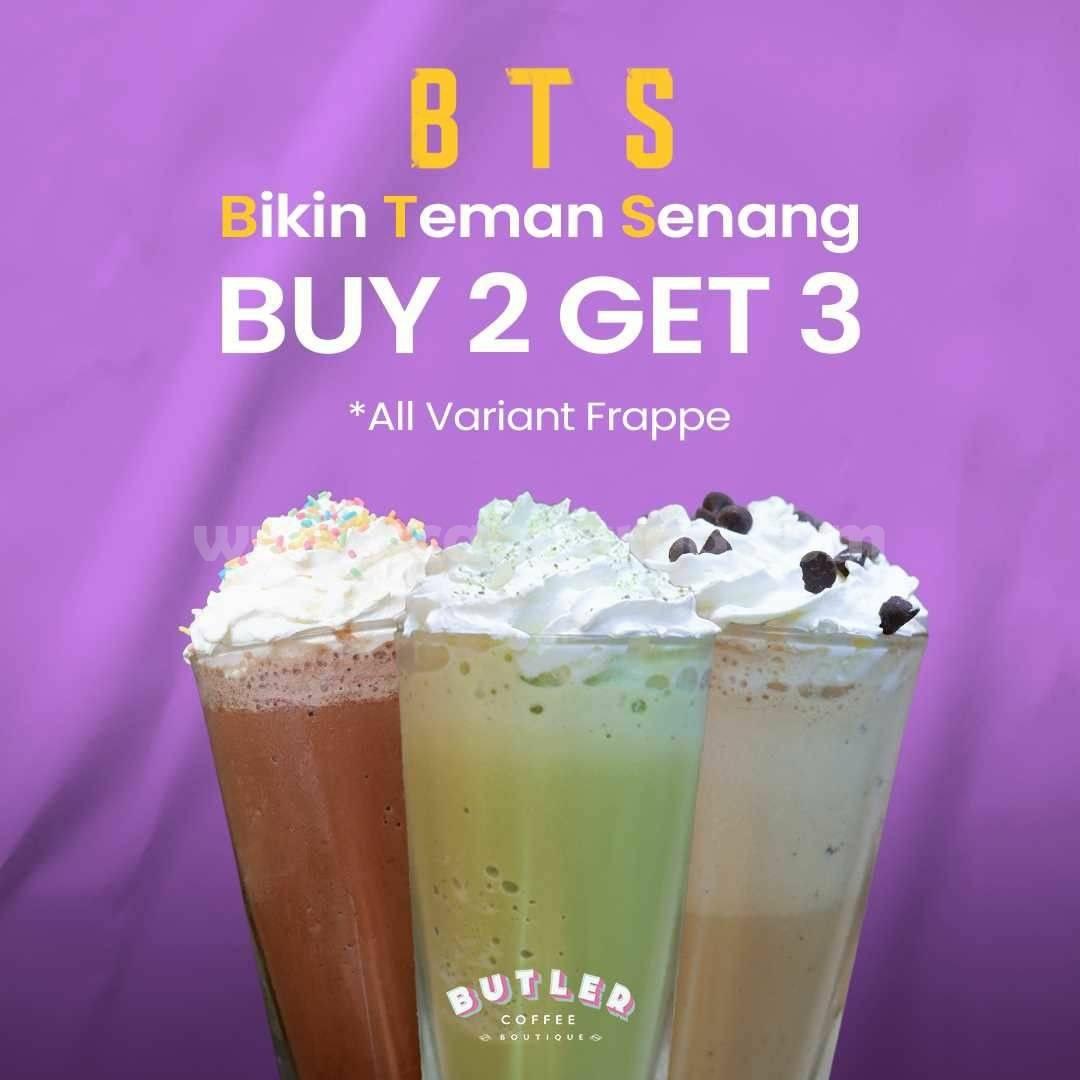 Promo Butler Coffee Boutique BTS - Buy 2 Get 3 All Varian Frappe
