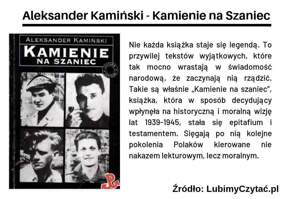 Aleksander Kamiński - Kamienie na Szaniec, Topki, Marzenie Literackie