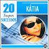 Kátia - 20 Super Sucessos - Vol. 02