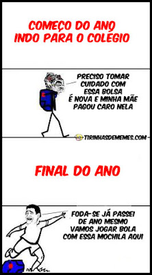 Humor Puff Começo Do Ano Indo Para O Colégio X Final Do Ano