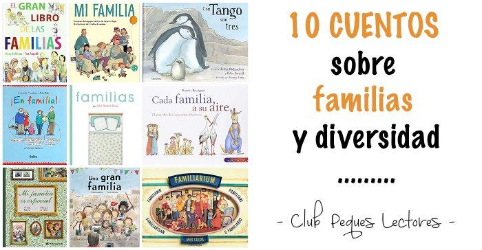 10 libros infantiles sobre familias, diversidad, tolerancia, respeto, convivencia