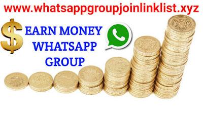 Earn Money Whatsapp Group Join Link List,earn money online Whatsapp group, earn money online WhatsApp group link, make money online WhatsApp group link, paytm earn money whatsapp group, make money online whatsapp group link