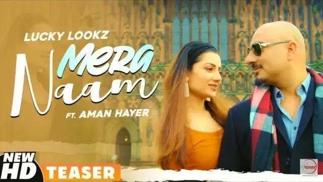 Mera Naam Lyrics | Lucky Lookz | Aman | Speed Records