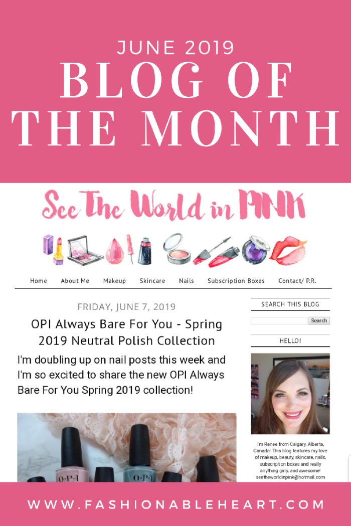 bbloggers, bblogger, bbloggersca, bbloggerca, canadian beauty blogger, beauty blog, featured blogger, blog of the month, see the world in pink, opi, always bare for you, spring 2019, collection