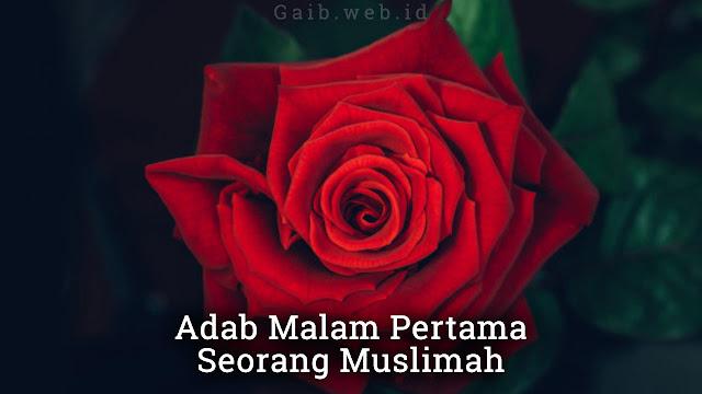 Adab Malam Pertama Seorang Muslimah