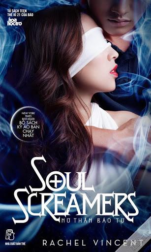 Truyện audio trinh thám, huyền ảo: Nữ thần báo tử (Soul Screamers) – Rachel Vincent (Update Quyển 3)