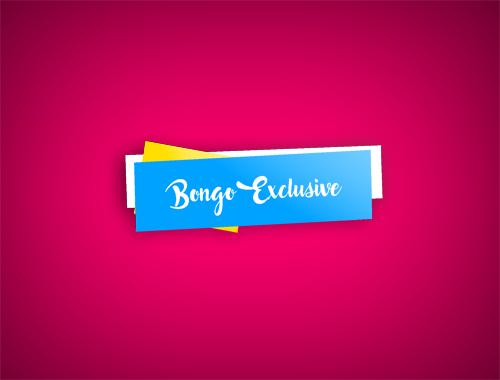 Bongo Exclusive
