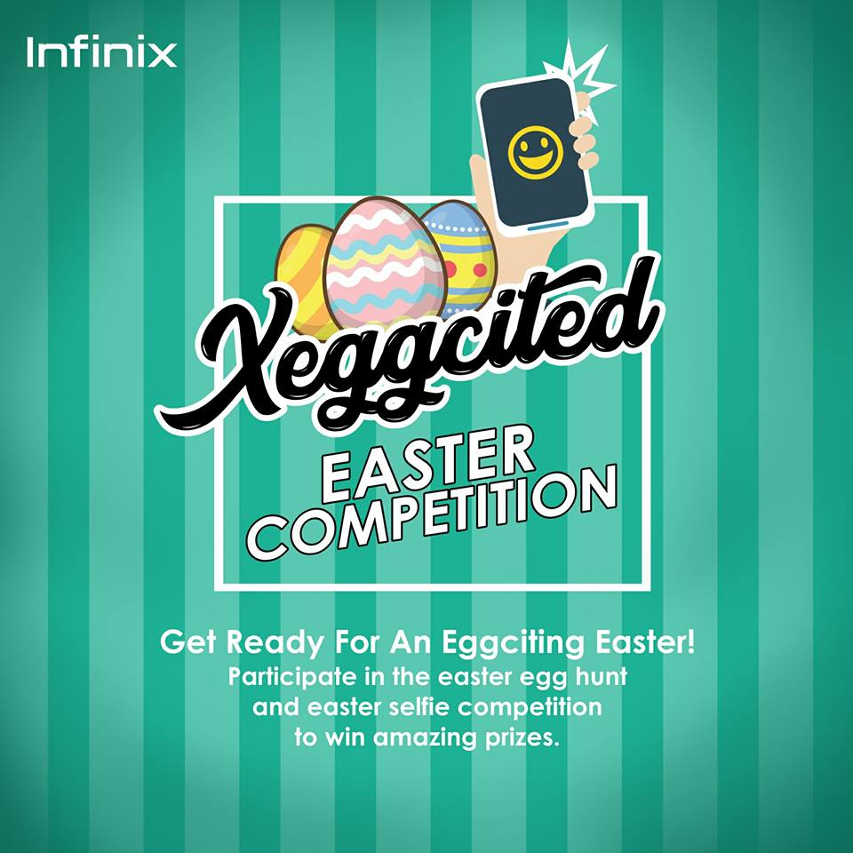 You have arrived promos in nigeria by gloria infinix xeggcited win eggciting gifts in the easter xeggcited competition negle Images