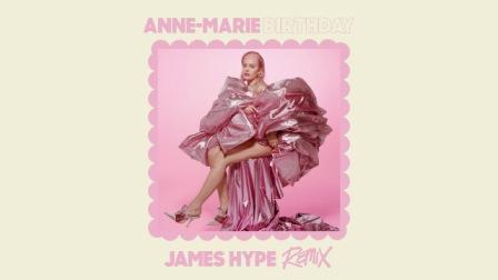 BIRTHDAY (James Hype Remix) Lyrics - Anne-Marie