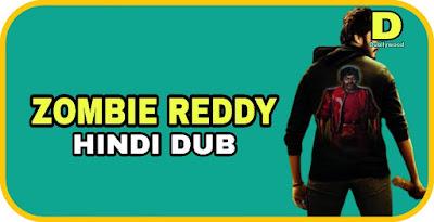 Zombie Reddy Hindi Dubbed Movie