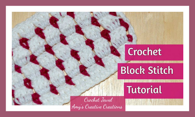 Amys Crochet Creative Creations How To Crochet Block Stitch