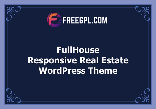 FullHouse - Real Estate Responsive WordPress Theme Free Download