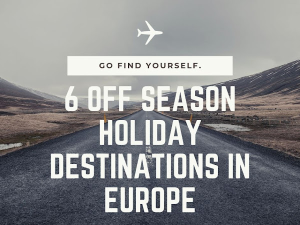 Off-season holiday destination ideas (Europe)