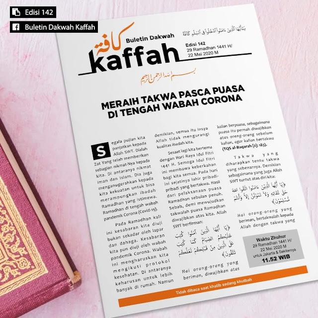 Buletin Kaffah, No. 142 (29 Ramadhan 1441 H-22 Mei 2020 M)