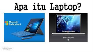 Apa itu Laptop?