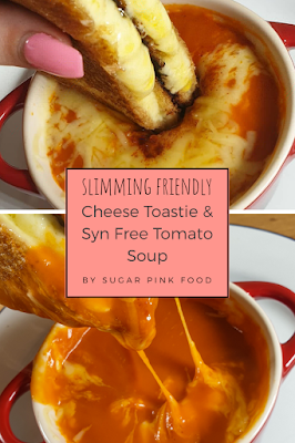 Cheese Toastie & Cheesy Syn Free Tomato Soup Recipe