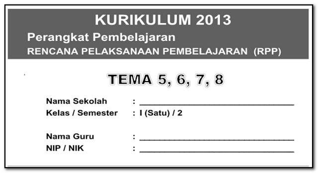 RPP Kelas 1 Tema 5,6,7,8 Kurikulum 2013 / K13 Revisi 2018