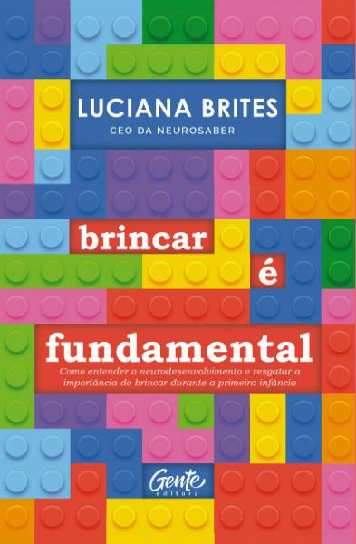 Livro discute a importância da brincadeira na aprendizagem das crianças