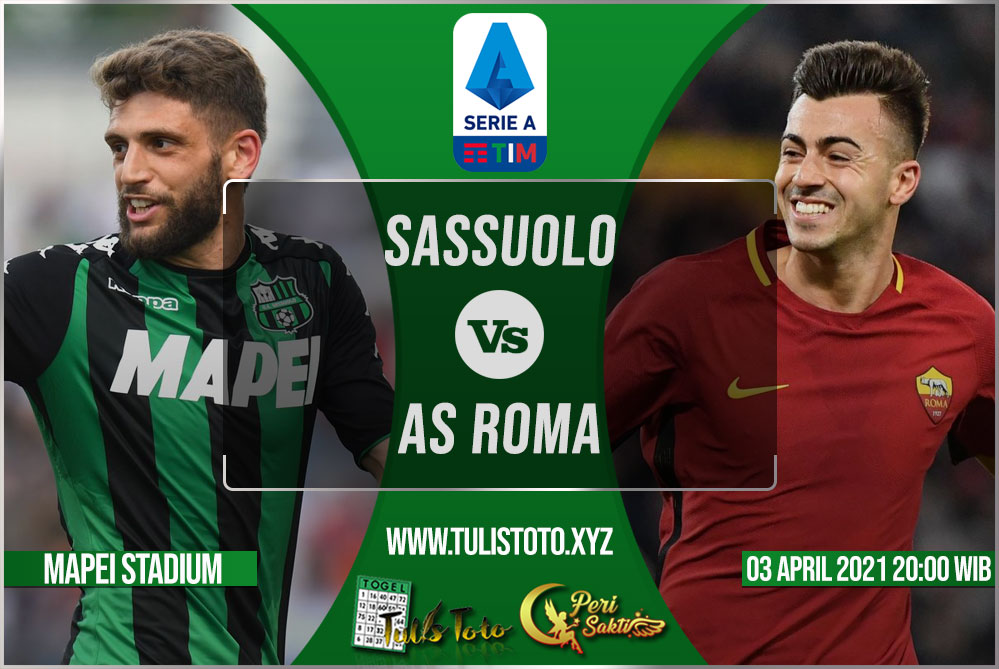Prediksi Sassuolo vs AS Roma 03 April 2021