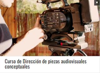 Curso de Dirección de piezas audiovisuales conceptuales