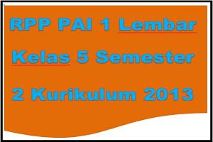 RPP PAI 1 Lembar Kelas 5 Kurikulum 2013 Semester 2 SD/MI