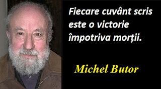 Maxima zilei: 14 septembrie -  Michel Butor