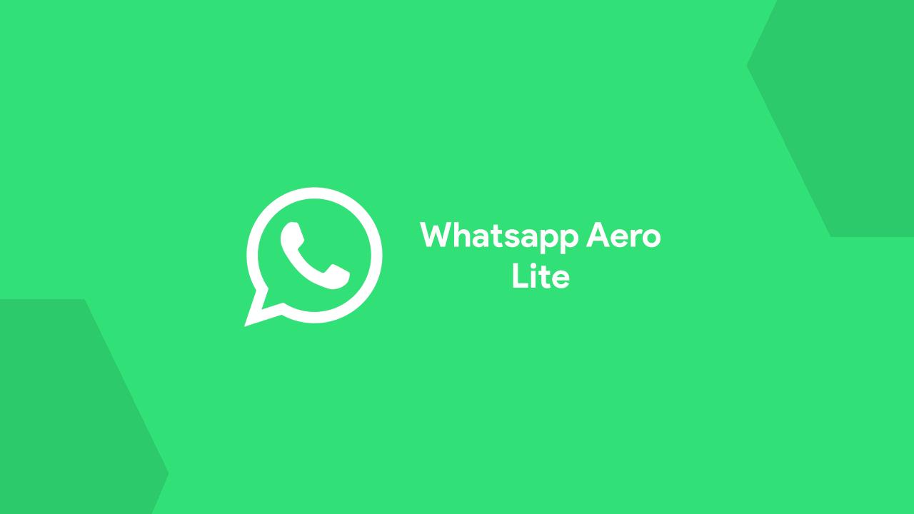Whastapp Aero lite Terbaru 2021