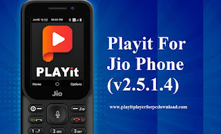 Playit For Jio Phone