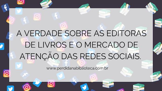 Editoras de Livros X Redes Sociais