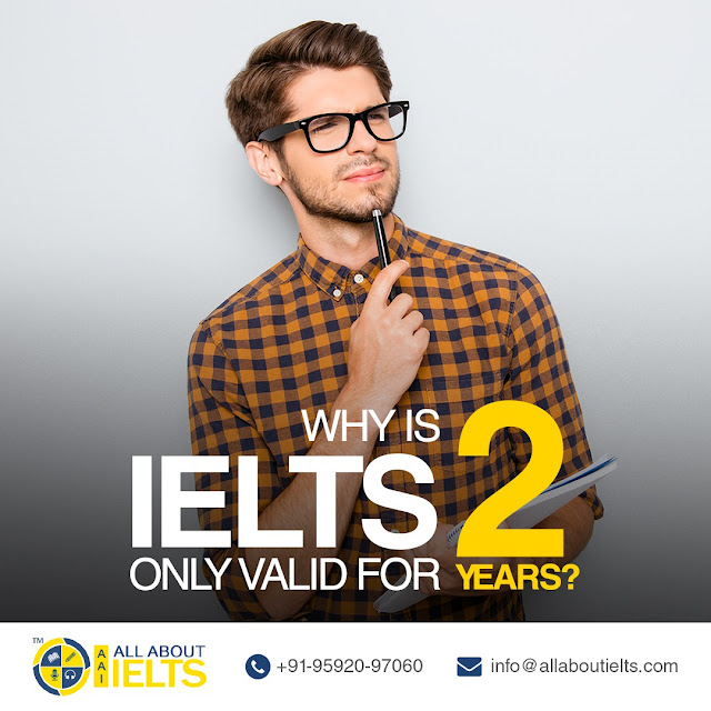 IELTS Valid For Two Years