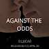 Release Blitz - Against the Odds by S Lucas