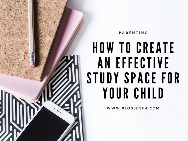How to Create an Effective Study Space for Your Child