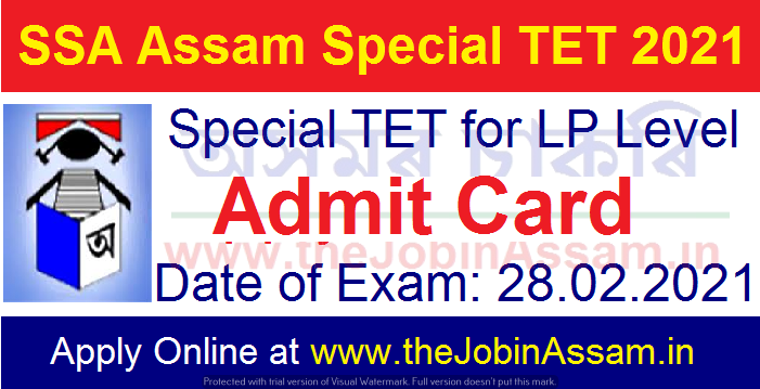 SSA Assam Special TET Admit  2021: Download Admit Card  for Lower Primary Level Special TET 2021