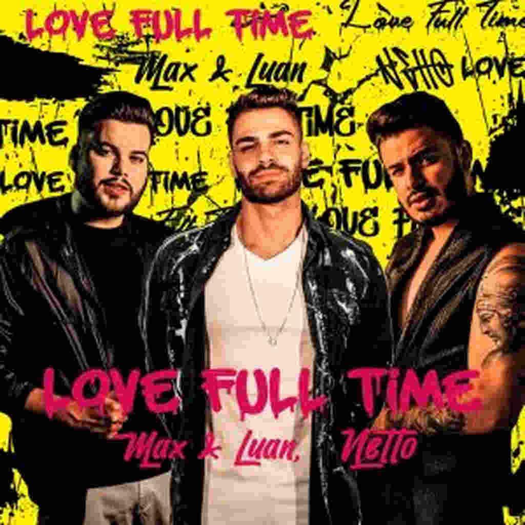 """O DJ Netto vai lançar nesta sexta-feira, 23 de outubro, o single """"Love Full Time"""" em parceria com a dupla Max e Luan"""