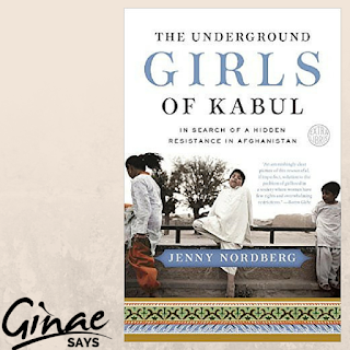 Book Review: The Underground Girls of Kabul: In Search of a Hidden Resistance in Afghanistan