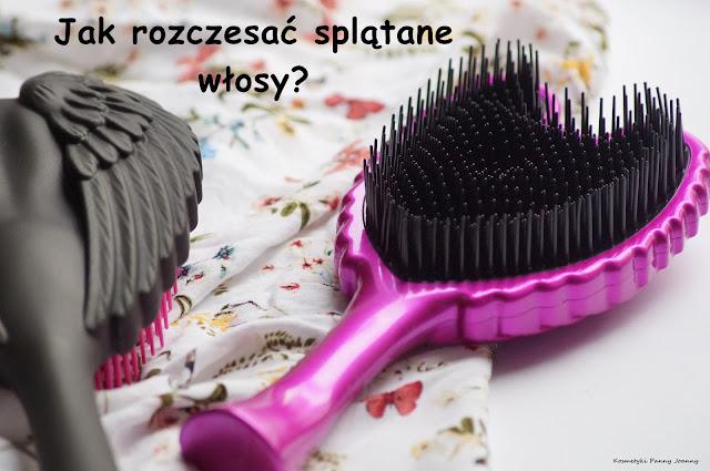 Jak rozczesać splątane włosy?