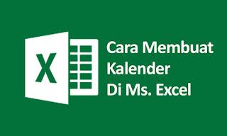 Cara Mudah Membuat Kalender di Microsoft Excel