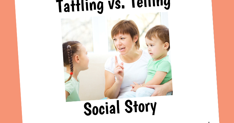 Tattling Vs Telling Social Story And Next Comes L Hyperlexia Resources