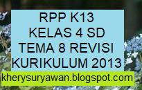 File Pendidikan RPP k13 Kelas 4 SD Tema 8 Revisi Terbaru