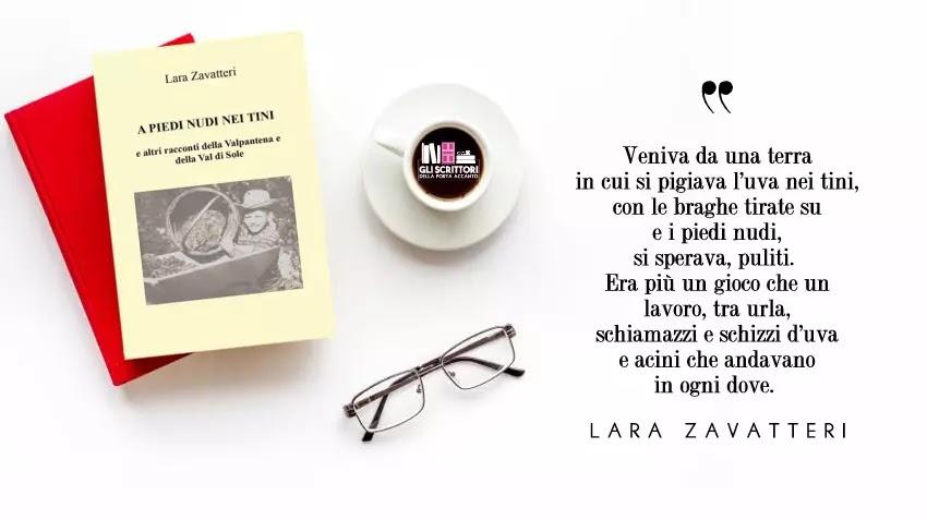 A piedi nudi nei tini e altri racconti della Valpantena e della Val di Sole, di Lara Zavatteri