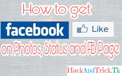 Get Facebook Likes on Photo and Status free-hackandtrick.tk