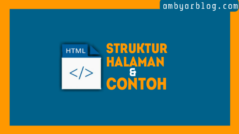 Struktur Halaman dan Contoh Program HTML
