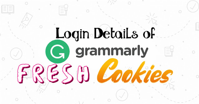 Grammarly Premium Account Key & Cookies In March 2021 For Free